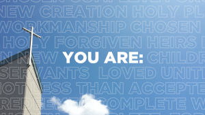 YOU ARE: