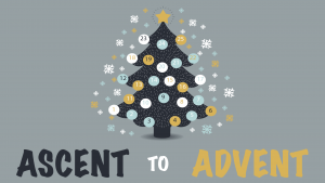 Ascent to Advent