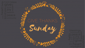 Give Thanks Sunday