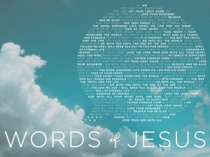 Words of Jesus (4/23 - 5/28)