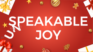 Speakable Joy